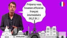 Teachlr.com - Curso de francés independiente examén oficial DELF B1