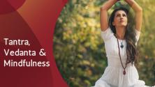 Teachlr.com - Meditations of Tantra, Vedanta and Mindfulness