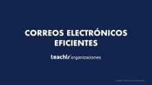Teachlr.com - Correos Electrónicos Eficientes