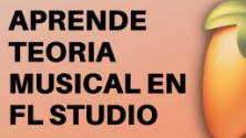 Teachlr.com - Aprende Teoria Musical en Fl Studio
