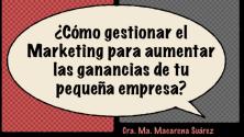 Teachlr.com - ¿Cómo gestionar el Marketing en pequeñas empresas?