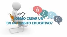 Teachlr.com - ¿Cómo crear un blog en un ámbito educativo?