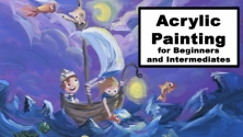 Teachlr.com - Acrylic Painting for Beginners and Intermediates