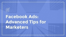 Teachlr.com - Facebook Ads: Advanced Tips For Marketers
